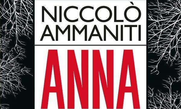 anna-niccolò-ammaniti-trama