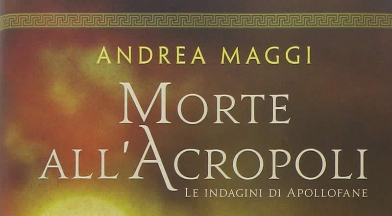 Andrea Maggi Il Collegio 4 Morte all'Acropoli