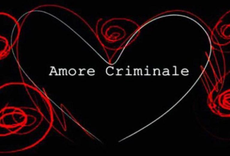 Amore Criminale 2020 Rai 3
