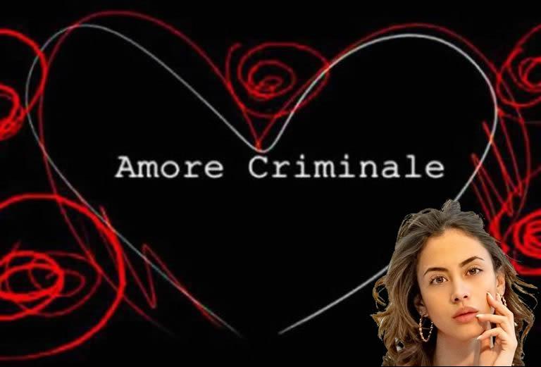 Amore Criminale storia Valentina Salamone