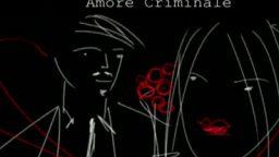 Amore Criminale storia Eligia Ardita