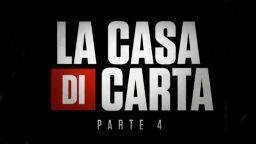 La Casa di Carta parte 4 serie tv Netflix