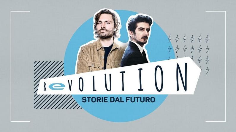 Revolution Storie dal futuro Rai 2
