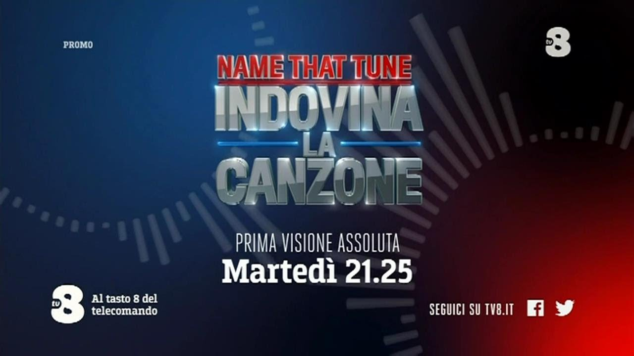 Indovina la canzone Tv8