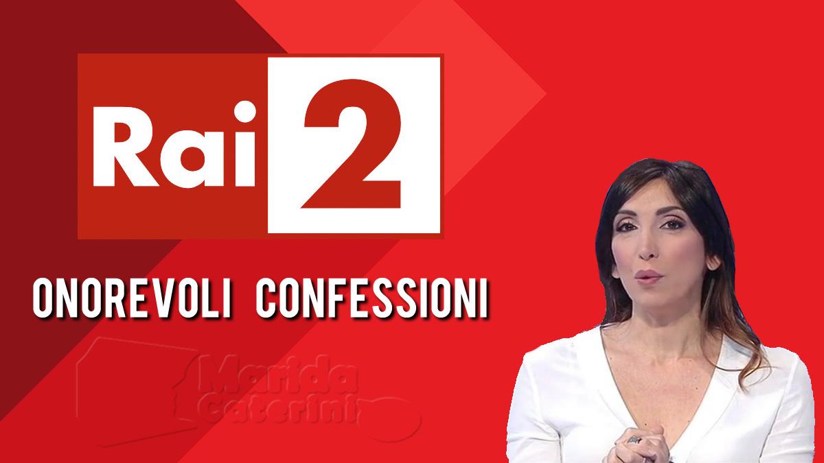 Onorevoli confessioni Rai 2