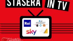 Stasera in TV lunedì 26 ottobre 2020, Programmi, film, Rai, Mediaset, Sky