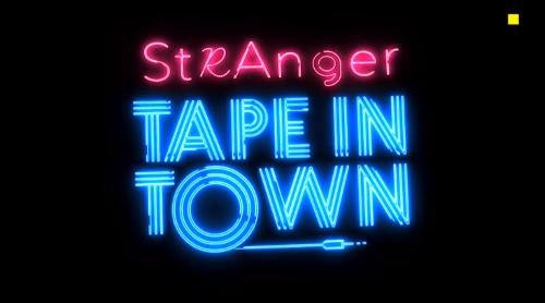 Strange Tape in Town 2020