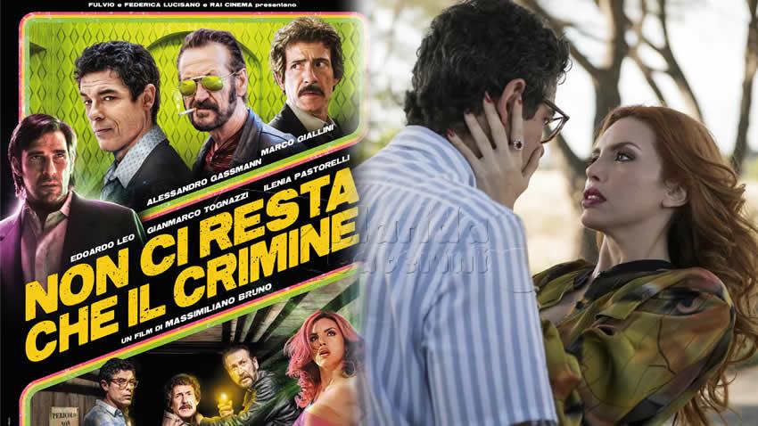 Non ci resta che il crimine film Rai 1