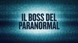 Il Boss del Paranormal 2