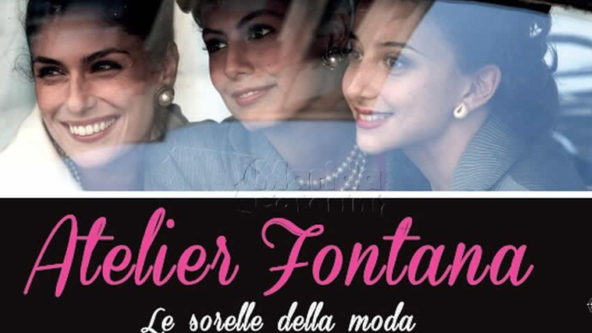 Atelier Fontana Le sorelle della moda film Rai Premium