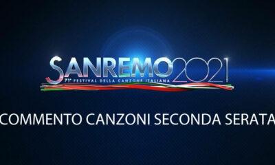 Sanremo 2021 commento canzoni seconda serata