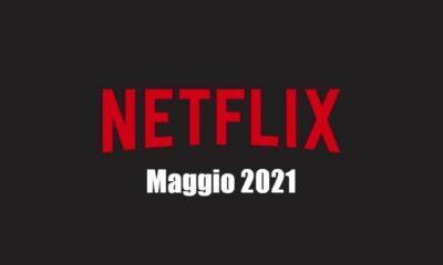 Netflix maggio 2021 Serie tv