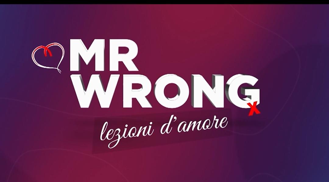 Mr Wrong 21-25 giugno