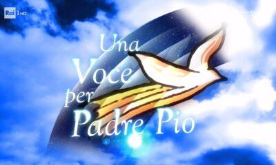 Una voce per Padre Pio 2021 Rai 1