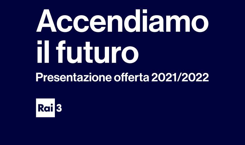 Rai 3 Palinsesto 2021/2022