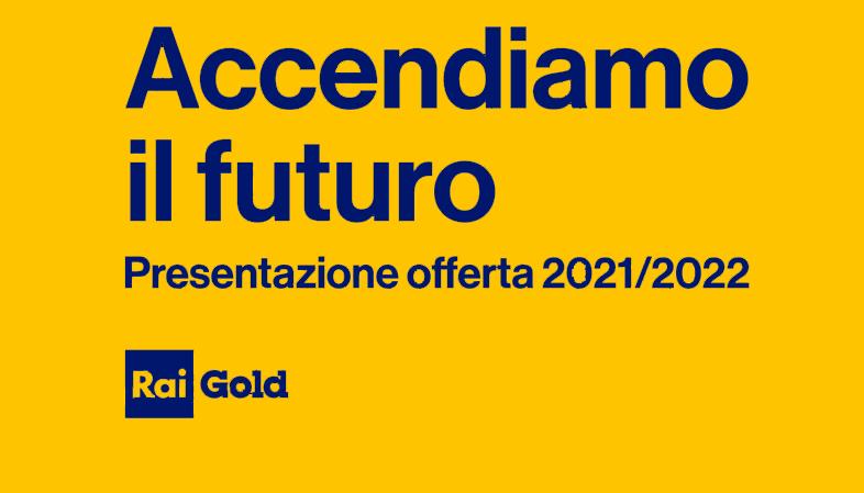 Rai Gold Palinsesto 2021/2022